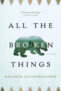 All the Broken Things Kathryn Kruitenbrouwer