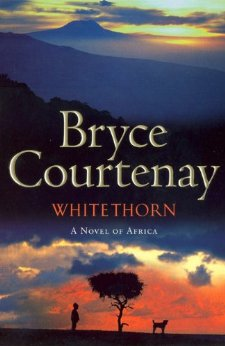 Whitethorn Bryce Courtney