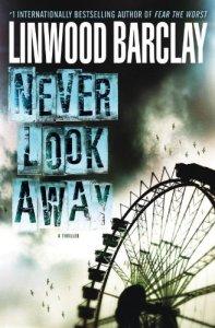 Never Look Away Linwood Barclay